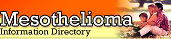 Mesothelioma Information Directory